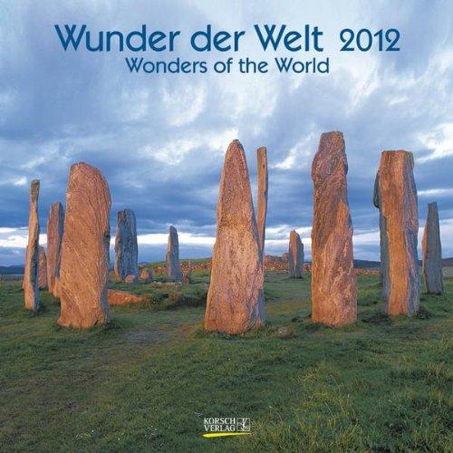 Wunder der Welt / Wonders of the World 2012. Geburtstagskalender: Mit Geburtstagsplaner und Ferienterminen
