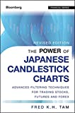 The Power of Japanese Candlestick Charts: Advanced Filtering Techniques for Trading Stocks, Futures and Forex, Revised Edition (Wiley Trading Series)
