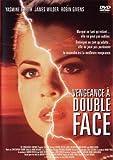 Vengeance a double face