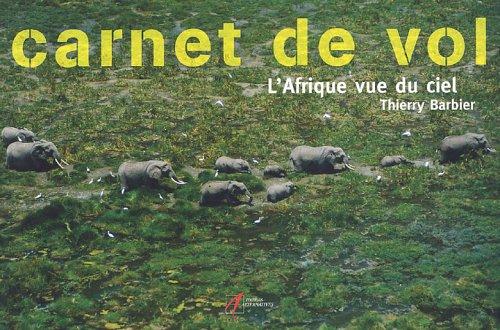 Carnet de vol : L'Afrique vue du ciel