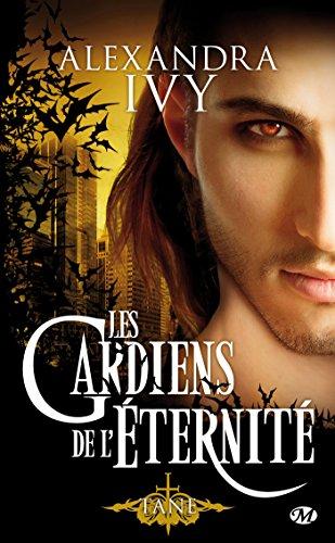 Les Gardiens de l'éternité, Tome 7: Tane par Alexandra Ivy