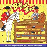 Bibi und Tina - Unsere Lieblingspferdelieder