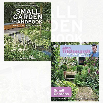 Alan Titchmarsh Gardening Books Collection 2 Books Bundle (RHS Small Garden Handbook: Making the most of your outdoor space (Royal Horticultural Society Handbooks) [Hardcover],Alan Titchmarsh How to Garden: Small Gardens)