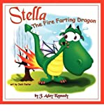 [ [ [ Stella, the Fire Farting Dragon - Large Print [ STELLA, THE FIRE FARTING DRAGON - LARGE PRINT ] By Kennedy, J Aday ( Author )Apr-10-2011 Paperback