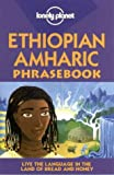 Ethiopian Amharic (Lonely Planet Phrasebook)