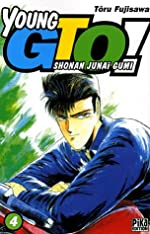 Young GTO - Shonan Junaï Gumi Vol.4 de FUJISAWA Tôru / FUJISAWA Tohru