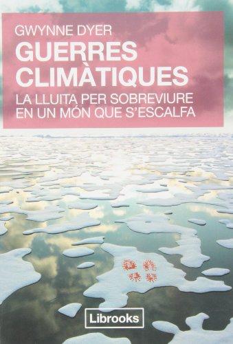 Guerres Climatiques (Terra) por Dyer Gwynne