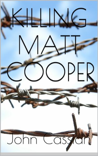 Killing Matt Cooper - A Dark Erotic Thriller (The Knight Chronicles Book 1) (English Edition)