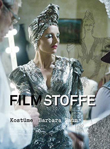 Filmstoffe: Kostüme: Barbara Baum (Frankfurt Kostüm)