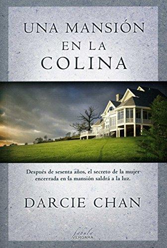 Una mansión en la colina (Varios) por Darcie Chan