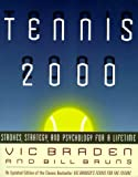 Tennis 2000: Strokes, Strategy & Psychology for a Lifetime