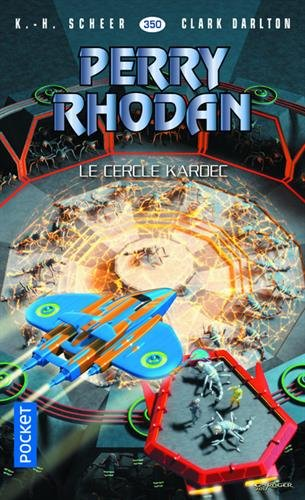 Perry Rhodan n350 - Le Cercle Kardec