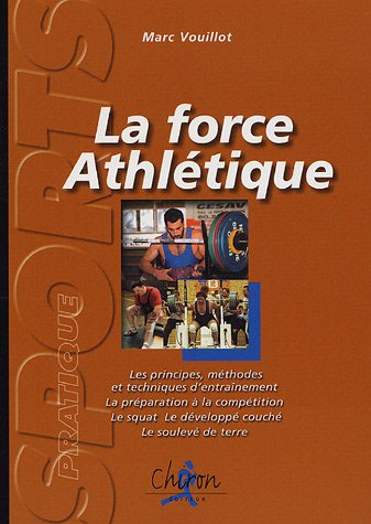 La force athletique par Marc Vouillot
