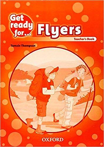 Get Ready for Flyers. Teacher's Book por Petrina Cliff
