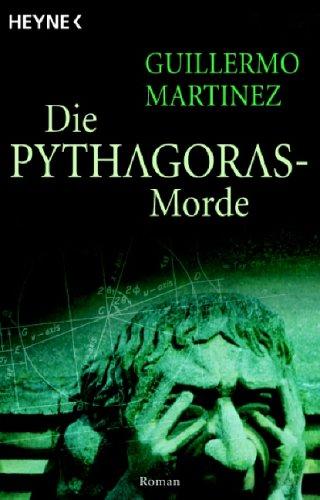 Buchseite und Rezensionen zu 'Die Pythagoras-Morde: Roman' von Guillermo Martínez