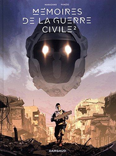 Mémoires de la Guerre civile - tome 2 - Mémoires de la Guerre civile - tome 2 par Marazano Richard