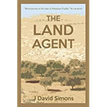 The Land Agent by J. David Simons (2015-06-04)