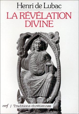 La Révélation divine par Henri de Lubac