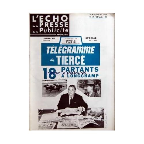 ECHO DE LA PRESSE DE LA PUBLICITE ET DES RELATIONS PUBLIQUES (L') [No 541] du 05/11/1965