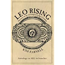 Leo Rising: The Story of the Astrological Lodge of London
