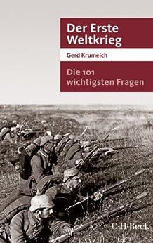 Die 101 wichtigsten Fragen - Der Erste Weltkrieg (Beck Paperback) von [Krumeich, Gerd]