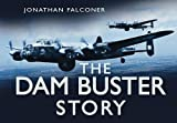 The Dam Buster Story (Story (History Press))