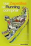 Image de Qué zapatillas de running comprar (consejos de ZapatillasRunning.net para elegir adecuadamente)