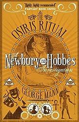 The Osiris Ritual: A Newbury & Hobbes Investigation (Newbury & Hobbes 2) by George Mann (2015-11-06)