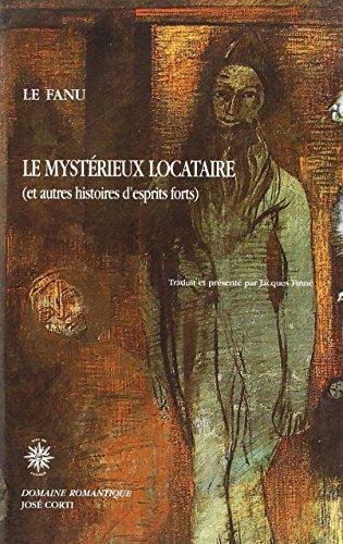 le-mystrieux-locataire-et-autres-histoires-d-39-esprits-forts