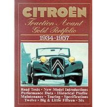 Citroen Traction Avant Gold Portfolio, 1934-57 (Brooklands Books Road Tests Series)
