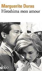 Hiroshima Mon Amour (Folio): Written by Marguerite Duras, 1973 Edition, Publisher: Editions Flammarion [Mass Market Paperback]