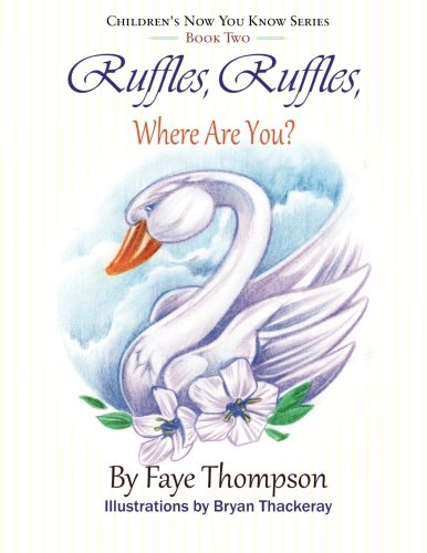 Ruffles, Ruffles, Where Are You?: Volume 2 (Children's Now You Know Series)