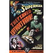 Superman: They Saved Luthor's Brain (Superman (DC Comics))