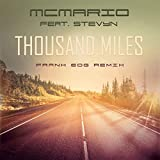 Thousand Miles (Frank EDG Remix)
