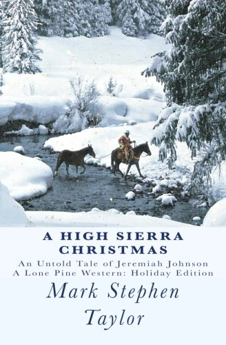 a-high-sierra-christmas-an-untold-tale-of-jeremiah-johnson-volume-2