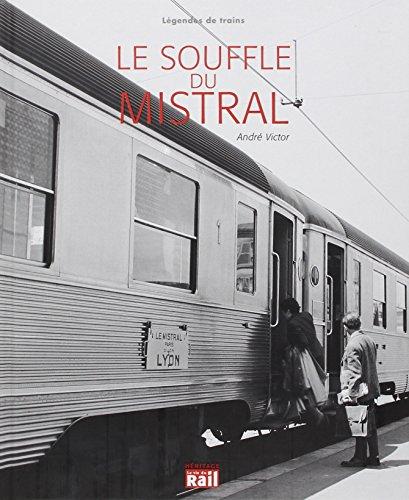 Le souffle du Mistral par André Victor