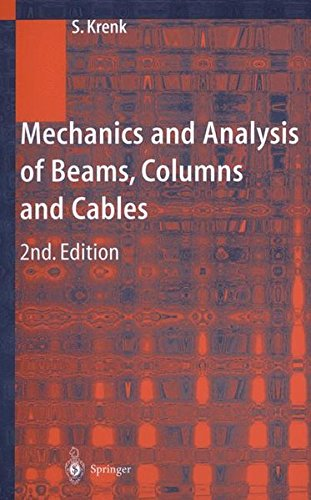 Mechanics and analysis of beams, columns and cables. 2nd edition