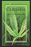 Cannabis: Anbau, Ernte und Konsum