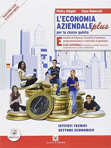 L'economia aziendale plus. Per le Scuole superiori. Con e-book. Con espansione online: 3