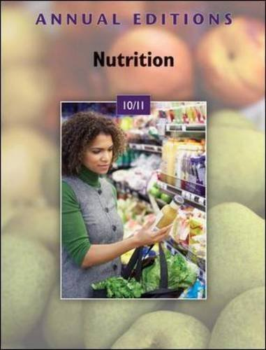 Annual Editions: Nutrition 10/11 22nd Edition by Strickland, Amy (2010) Paperback