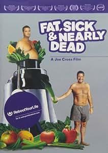 Fat Sick & Nearly Dead [DVD] [2010] [Region 1] [US Import] [NTSC]