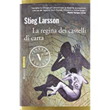 La regina dei castelli di carta by Stieg Larsson (2012-01-01)