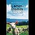 Lammfromm: Ein Fall für Pfarrer Senner 6 - Ein Krimi aus dem Bayerischen Wald  - (Pfarrer Baltasar Senner)