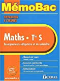 MEMO PREPA.EXAM MATHS TERM.S (SPE+OBLIG) (Ancienne Edition)