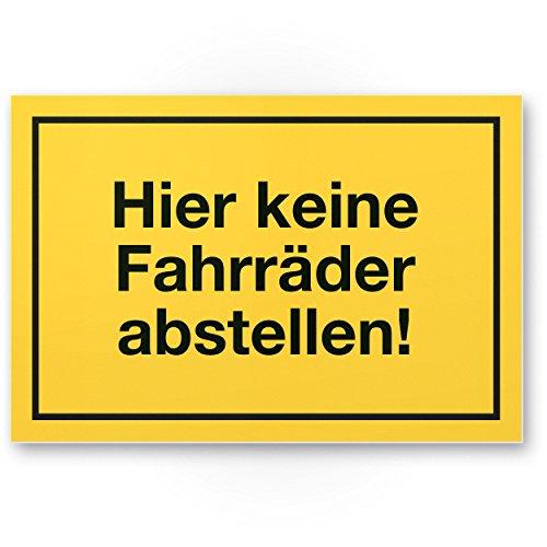 Hier keine Fahrräder abstellen Schild (gelb, 30 x 20cm), Fahrräder abstellen verboten - Hinweisschild Hauswand, Schaufenster, Verbotsschild für Fahrradfahrer - Warnhinweis parken verboten