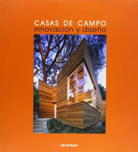 Casas de campo : innovación y diseño