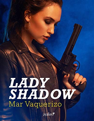 Lady Shadow (Volumen independiente) de [Vaquerizo, Mar]