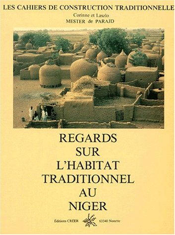 Regards sur l'habitat traditionnel au Niger