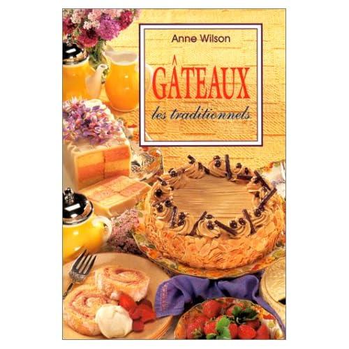 Gâteaux : Les Traditionnels