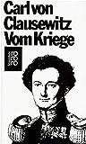 Vom Kriege by Carl von Clausewitz (2013-09-17) - Carl von Clausewitz